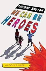 Film poster for we Can be Heroes